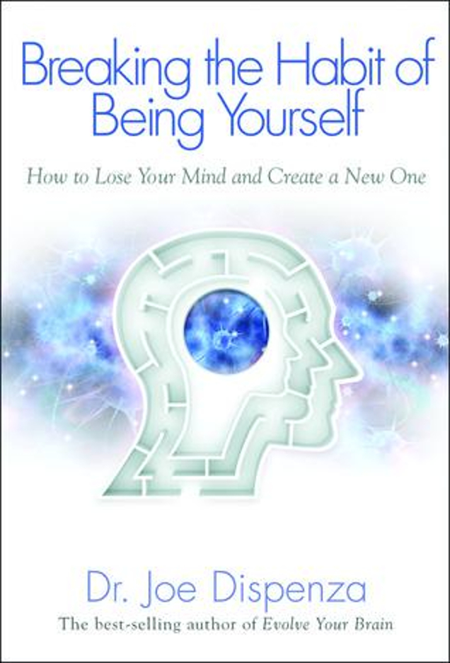 Breaking The Habit Of Being Myself